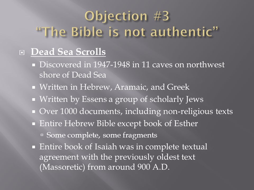 Objection #3 The Bible is not authentic