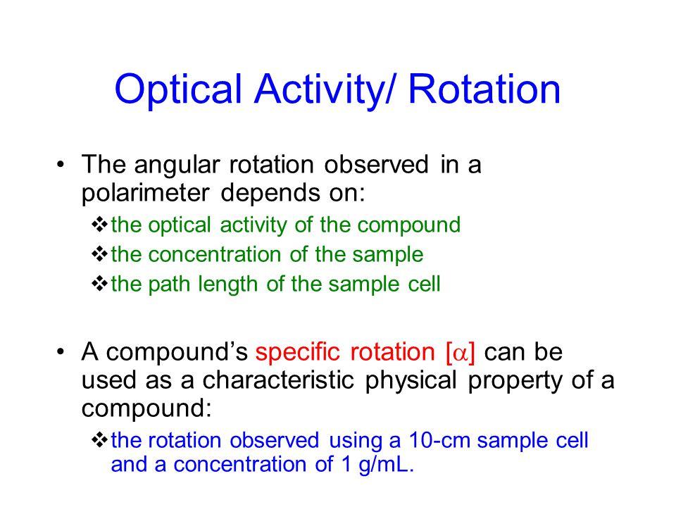 Optical Activity/ Rotation
