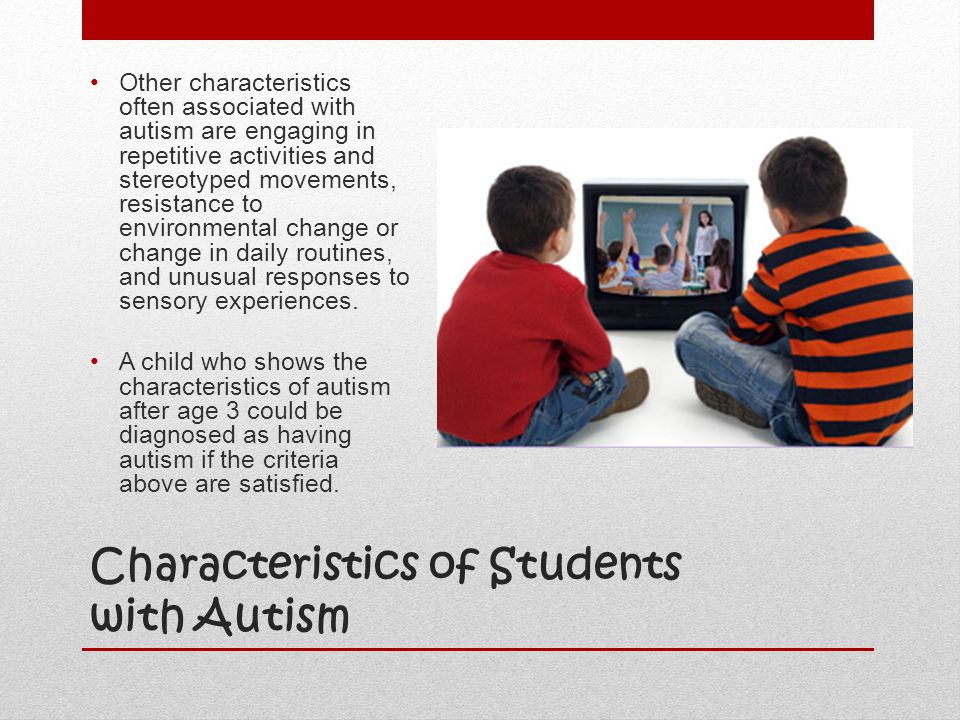 Characteristics of Students with Autism