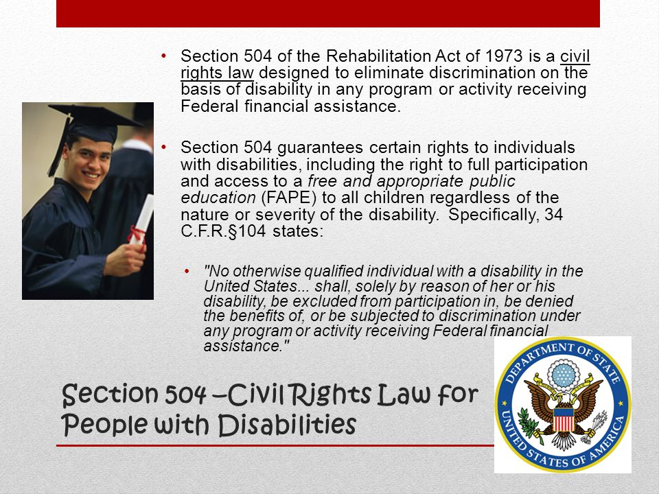Section 504 –Civil Rights Law for People with Disabilities