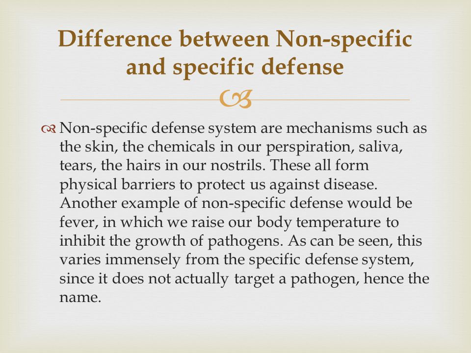 Difference between Non-specific and specific defense