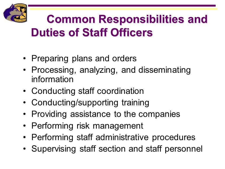Common Responsibilities and Duties of Staff Officers