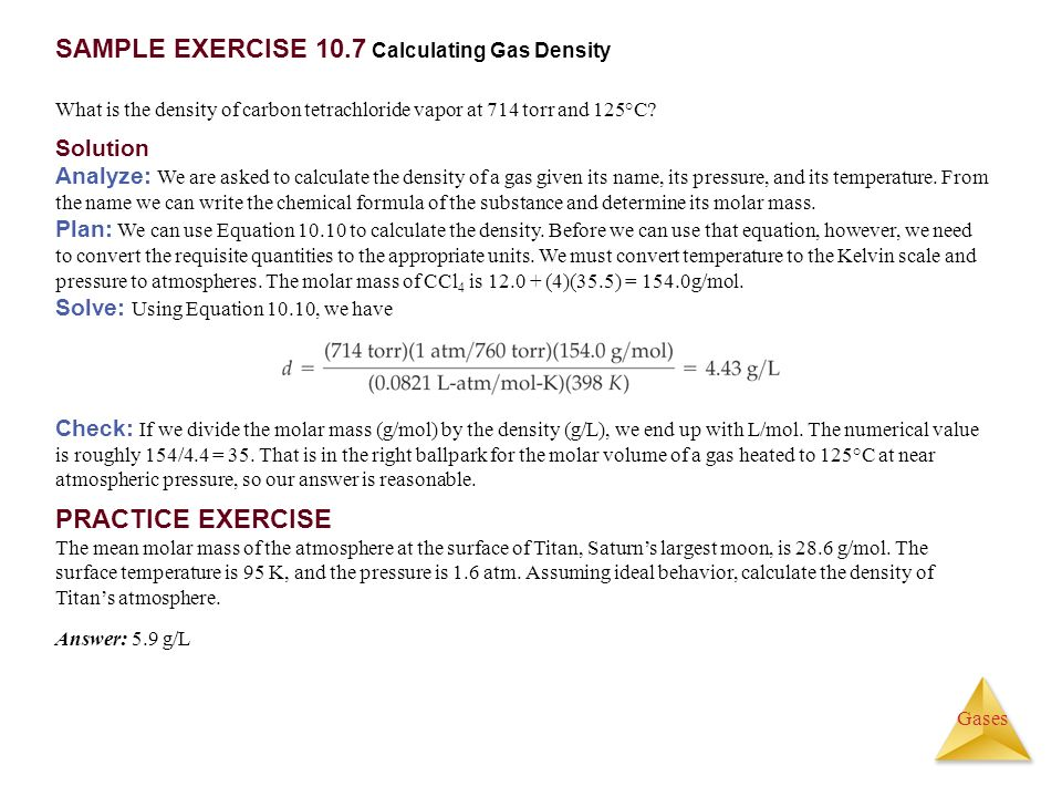 SAMPLE EXERCISE 10.7 Calculating Gas Density