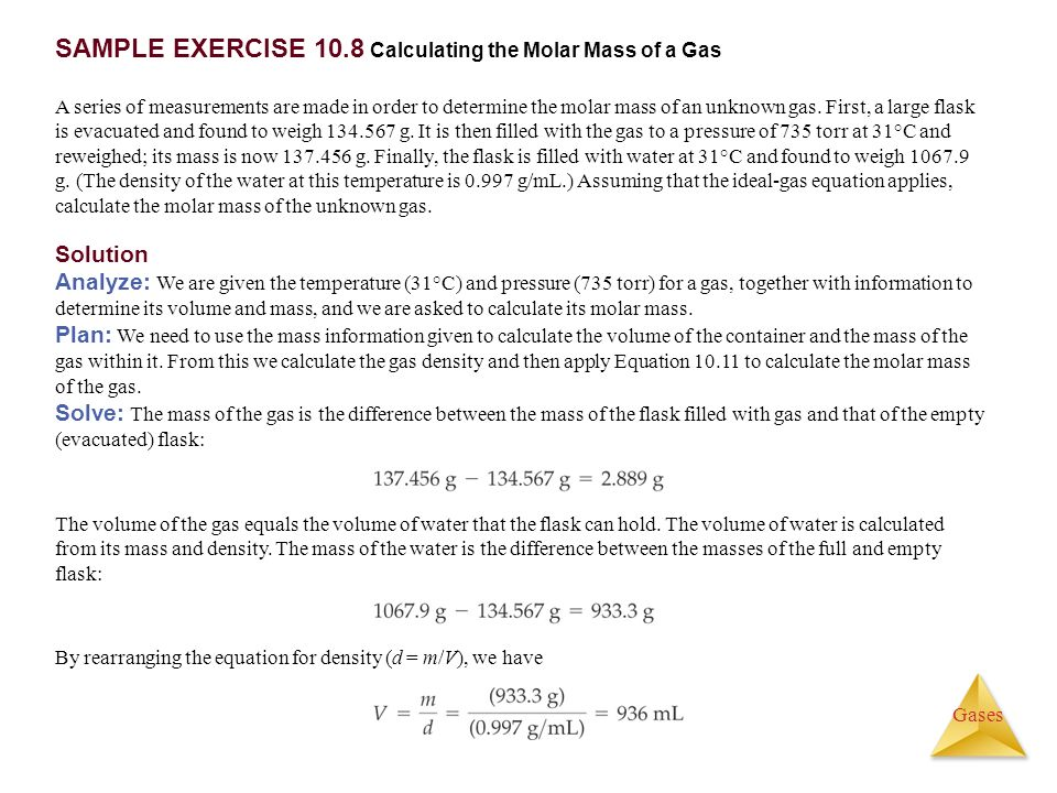 SAMPLE EXERCISE 10.8 Calculating the Molar Mass of a Gas