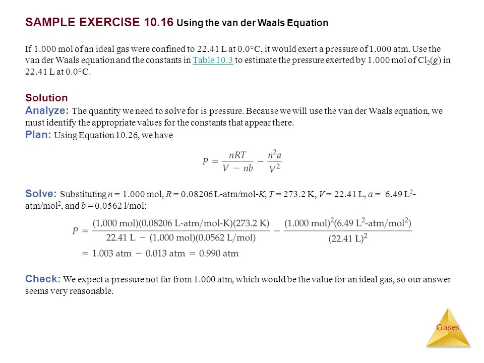 SAMPLE EXERCISE 10.16 Using the van der Waals Equation