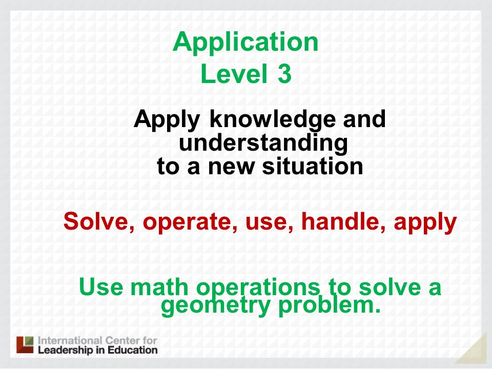 Application Level 3 Apply knowledge and understanding