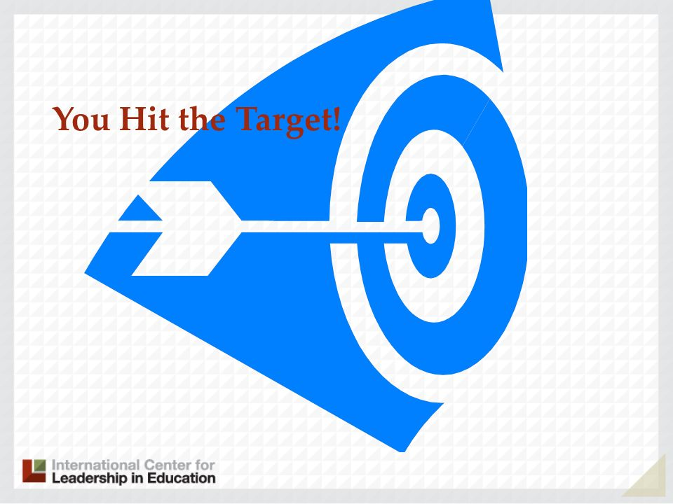 You Hit the Target!