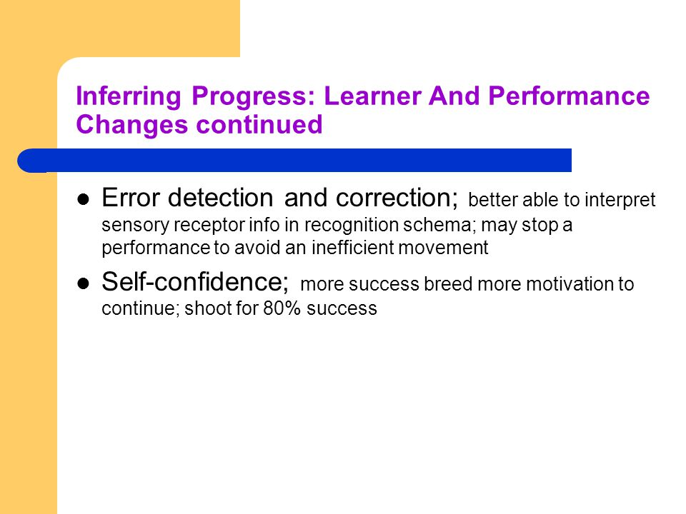 Inferring Progress: Learner And Performance Changes continued
