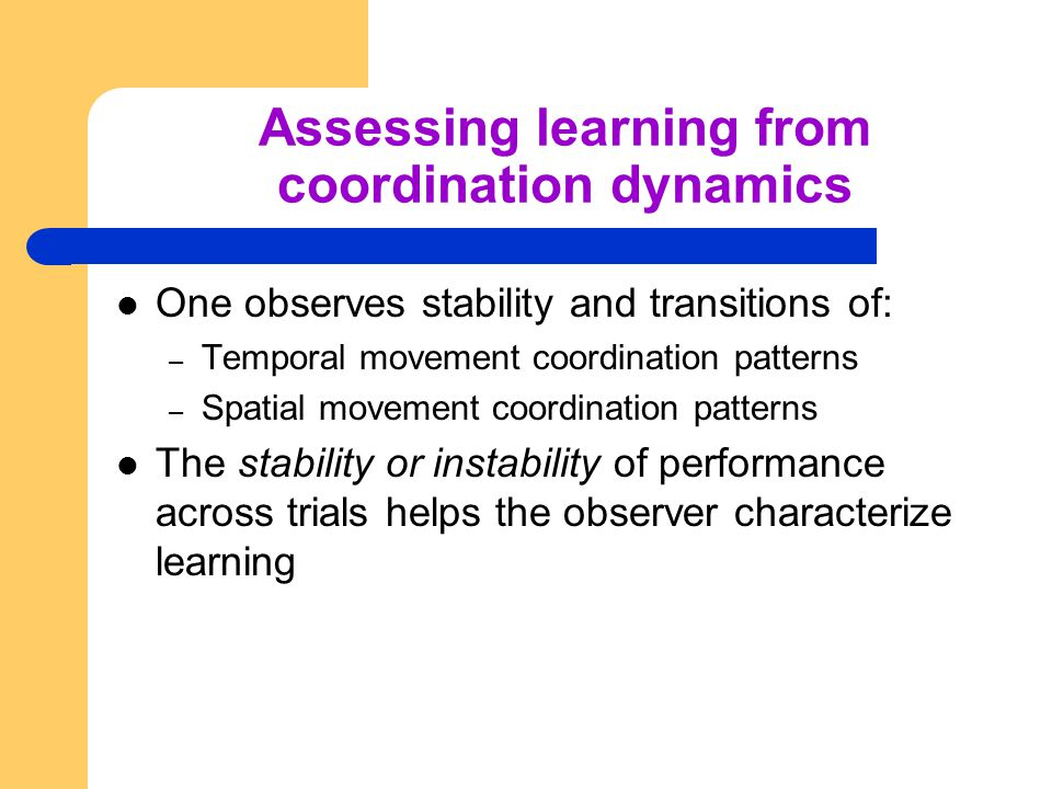 Assessing learning from coordination dynamics