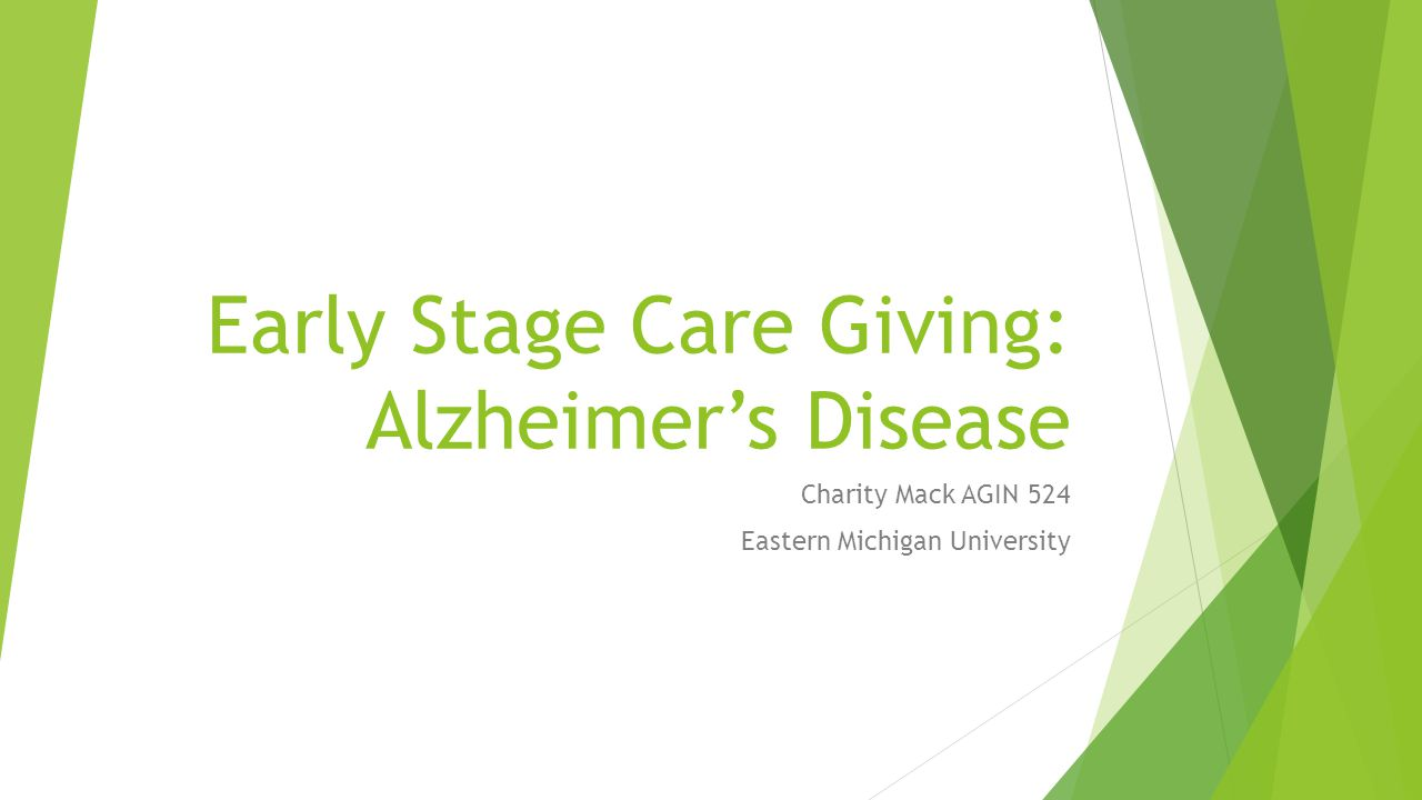 Early Stage Care Giving: Alzheimer's Disease