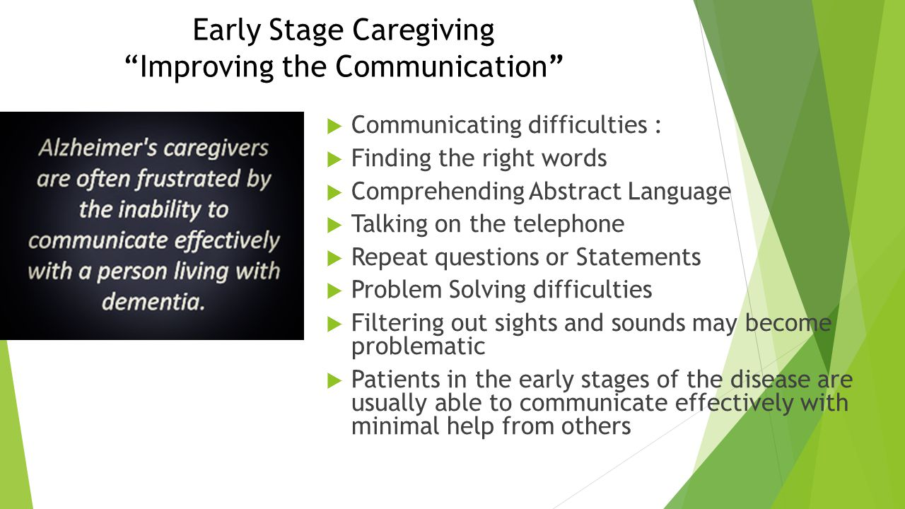 Early Stage Caregiving Improving the Communication