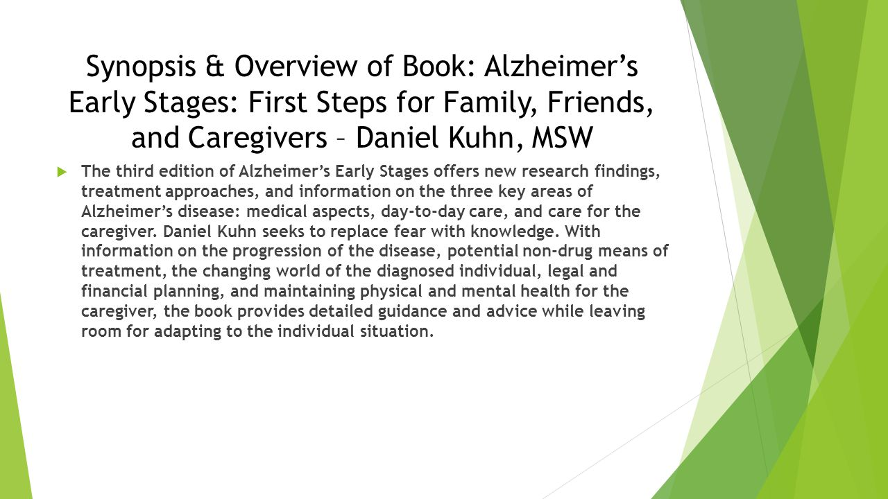 Synopsis & Overview of Book: Alzheimer's Early Stages: First Steps for Family, Friends, and Caregivers – Daniel Kuhn, MSW