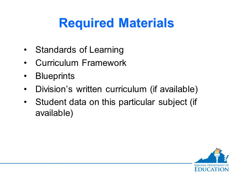 Required Materials Standards of Learning Curriculum Framework