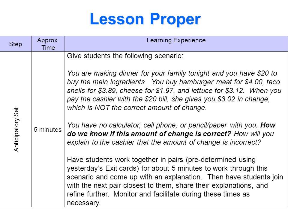 Lesson Proper Give students the following scenario: