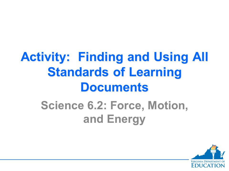 Activity: Finding and Using All Standards of Learning Documents