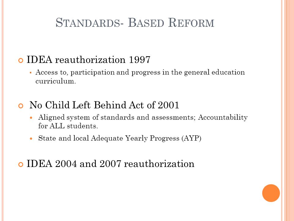 Standards- Based Reform
