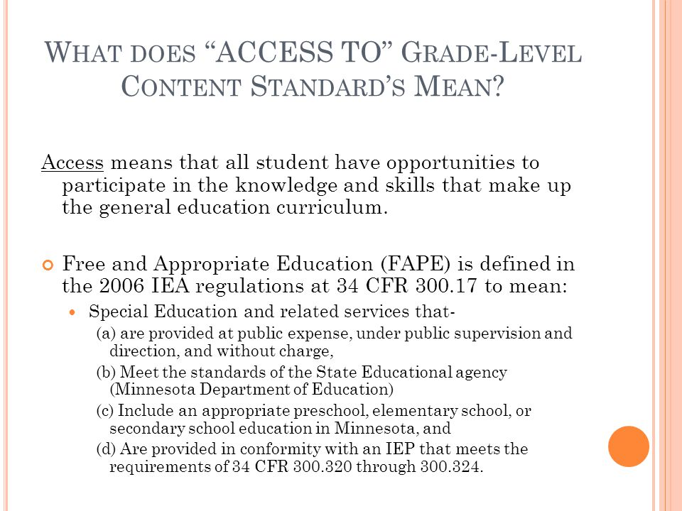 What does ACCESS TO Grade-Level Content Standard's Mean