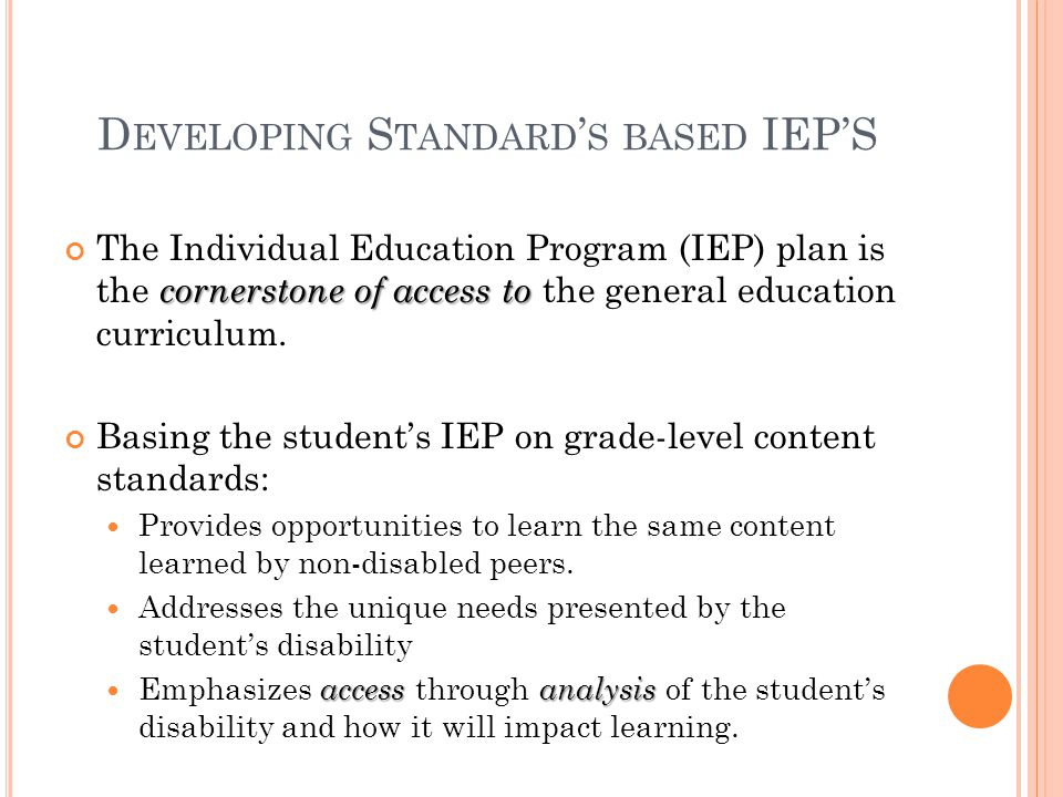 Developing Standard's based IEP'S