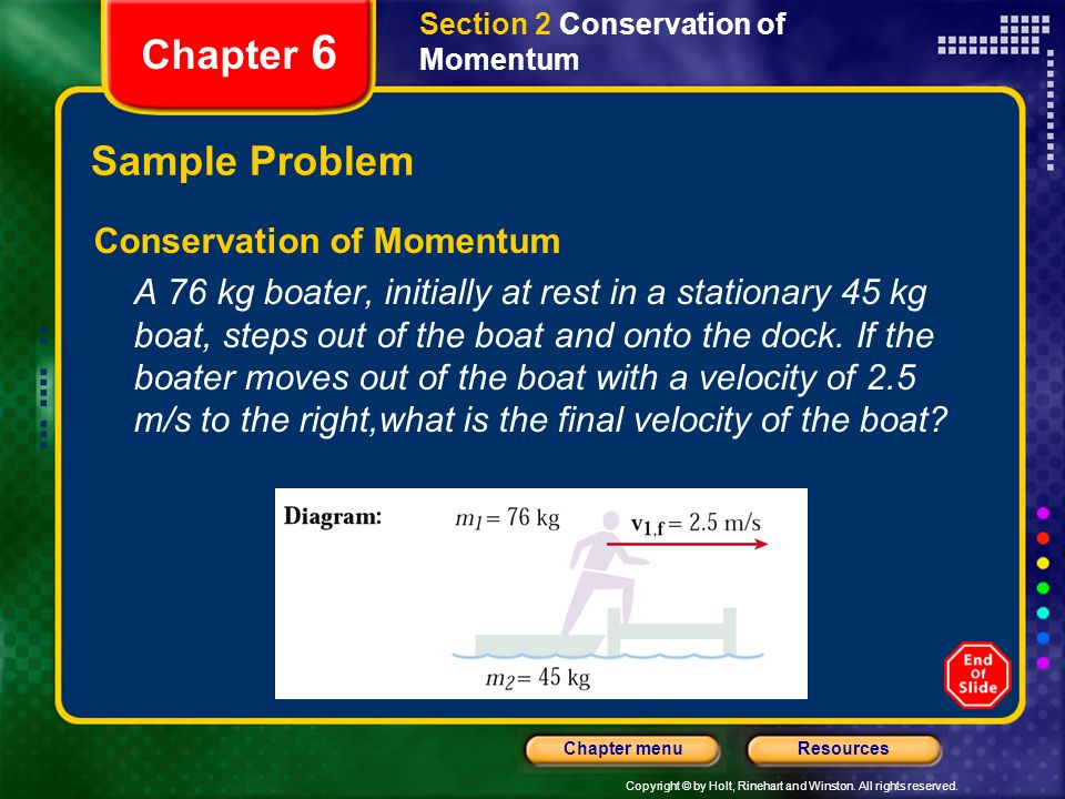 Chapter 6 Sample Problem Conservation of Momentum
