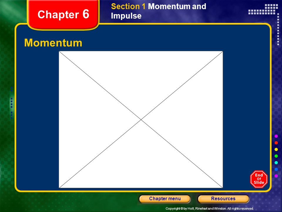 Section 1 Momentum and Impulse