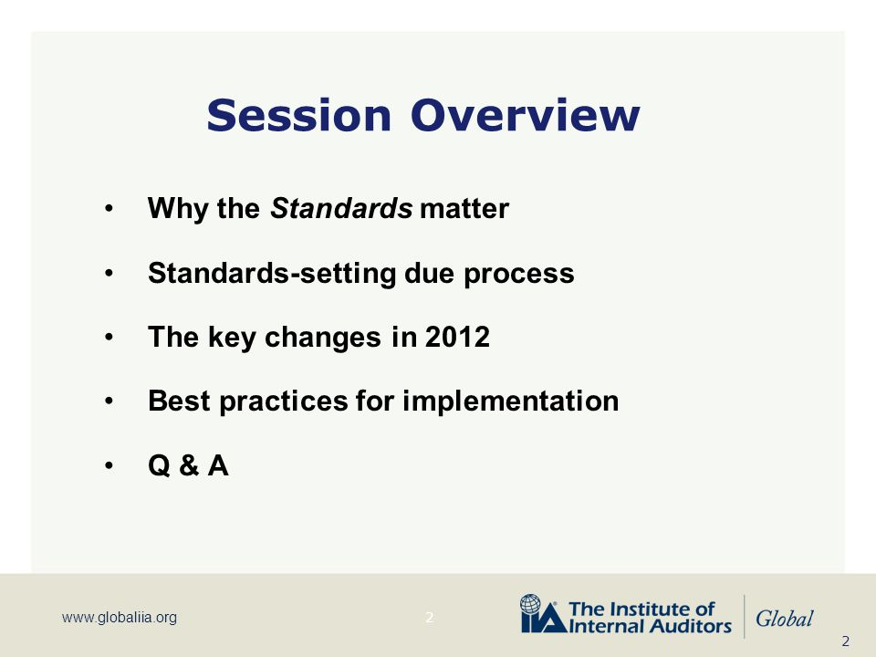 Session Overview Why the Standards matter