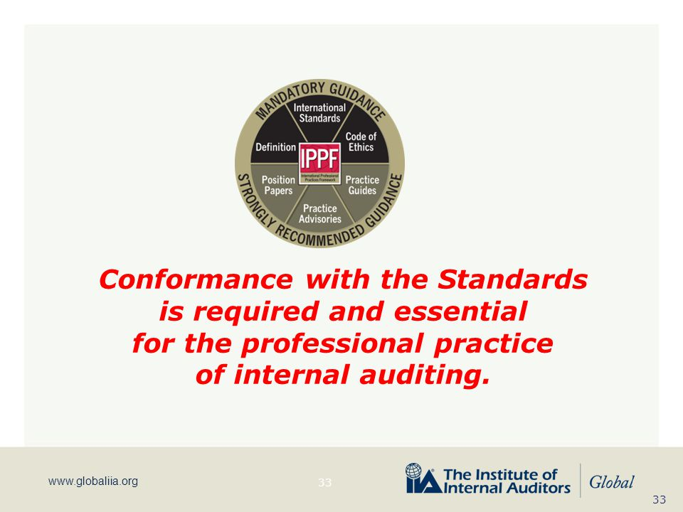 Conformance with the Standards is required and essential
