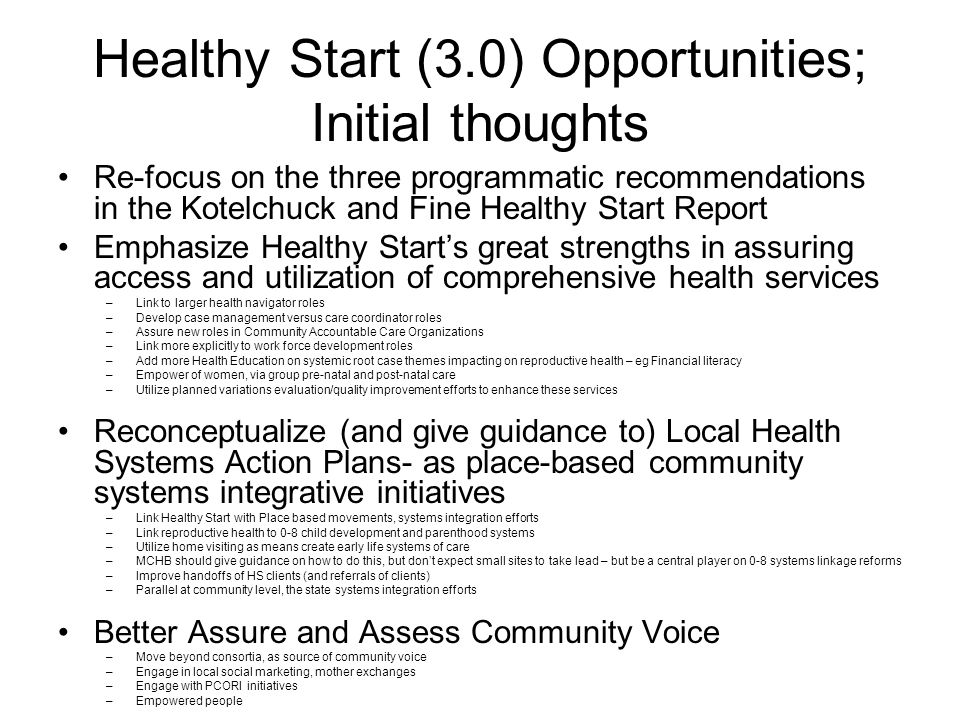 Healthy Start (3.0) Opportunities; Initial thoughts