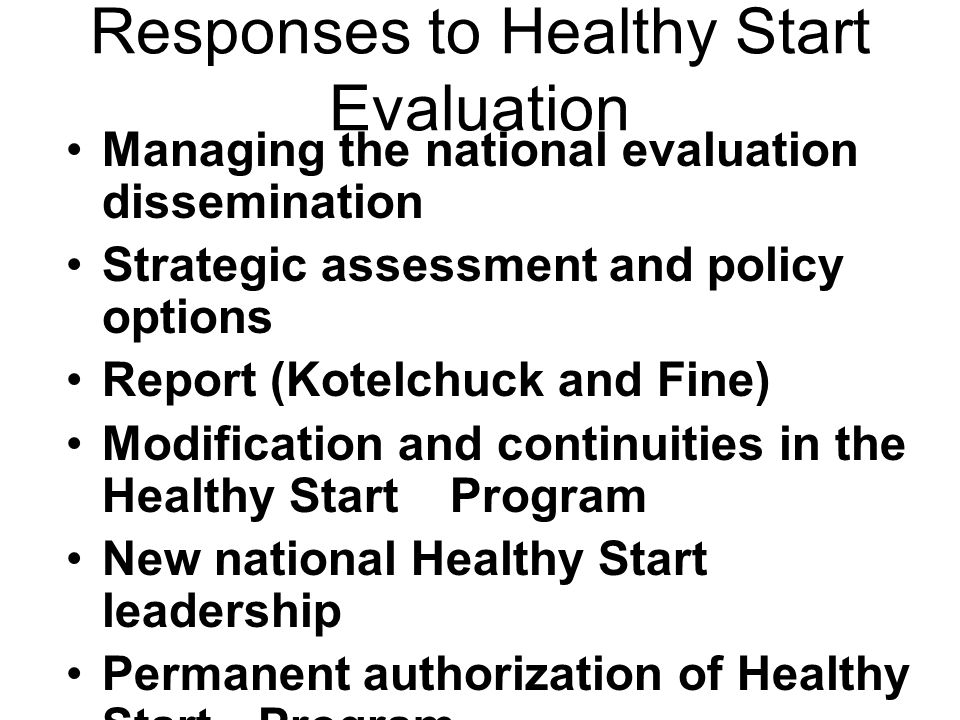 Responses to Healthy Start Evaluation