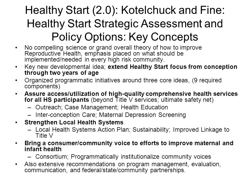 Healthy Start (2.0): Kotelchuck and Fine: Healthy Start Strategic Assessment and Policy Options: Key Concepts