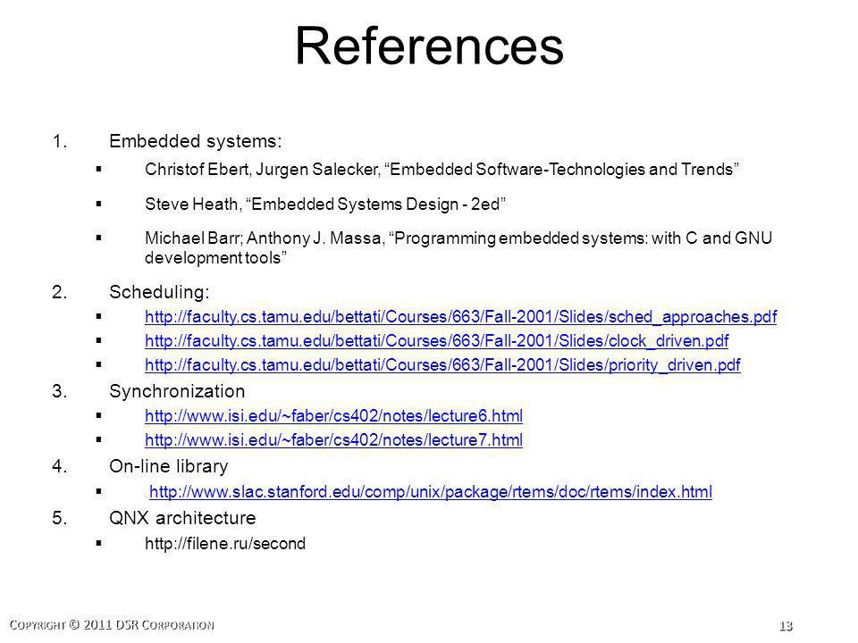 References Embedded systems: Scheduling: Synchronization