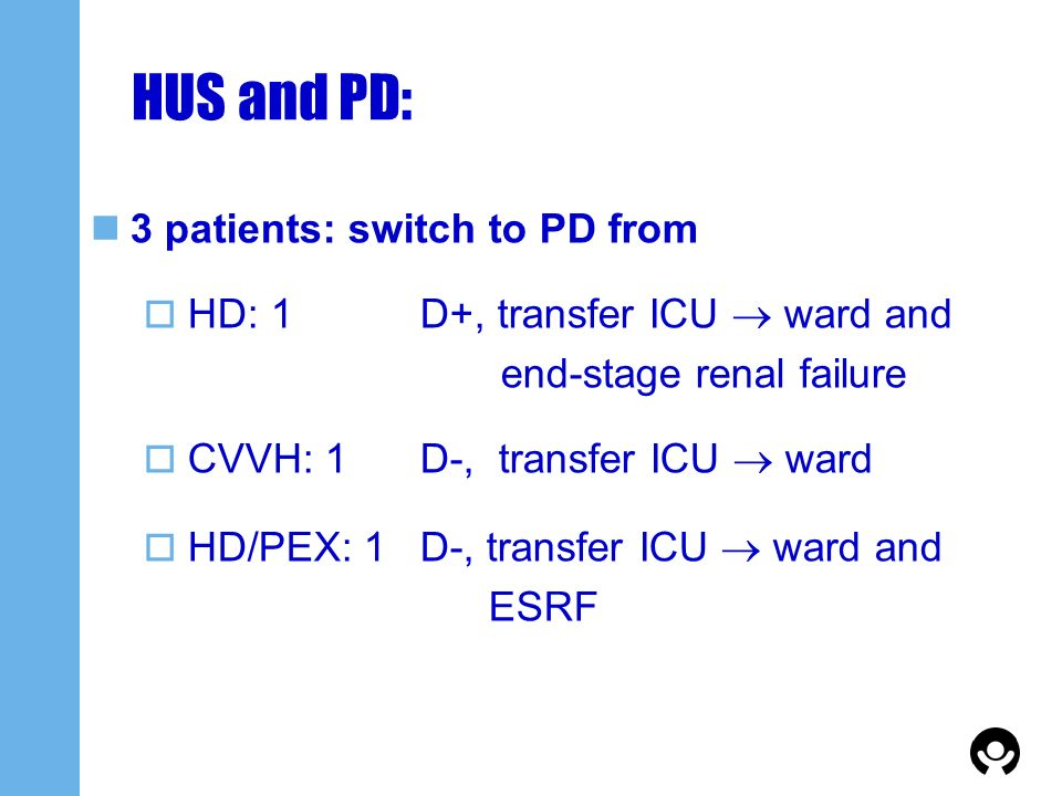 HUS and PD: 3 patients: switch to PD from