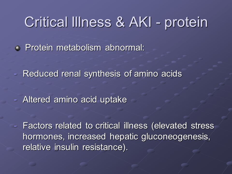 Critical Illness & AKI - protein