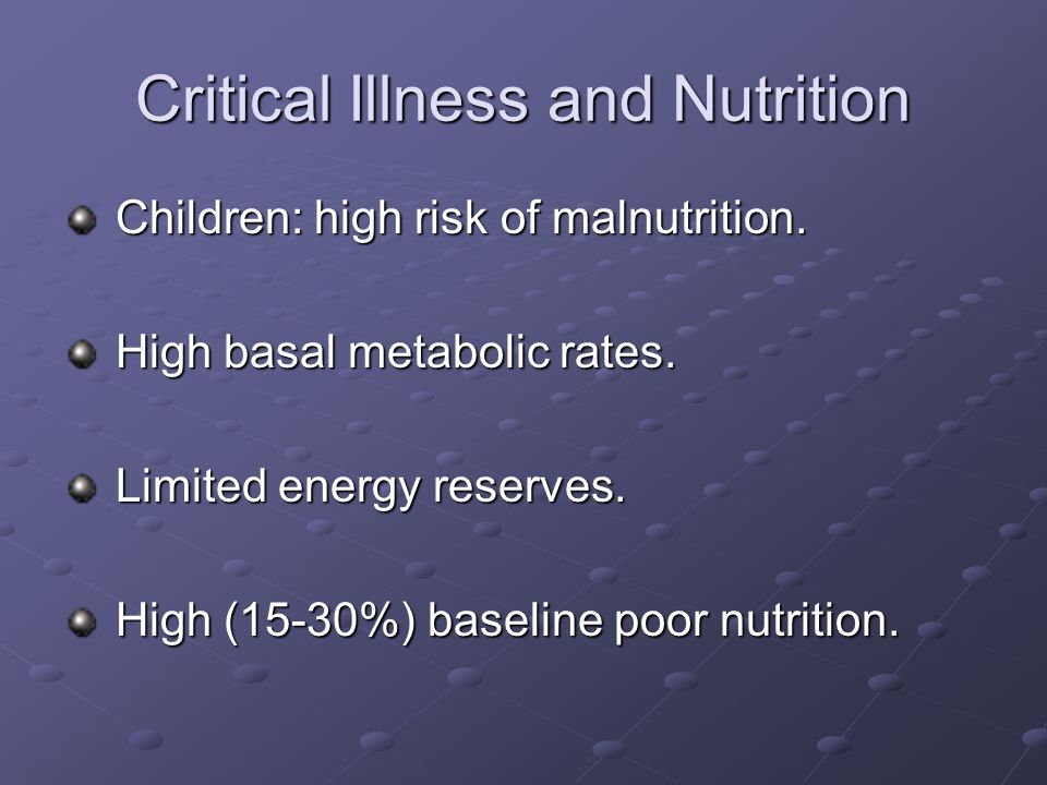 Critical Illness and Nutrition