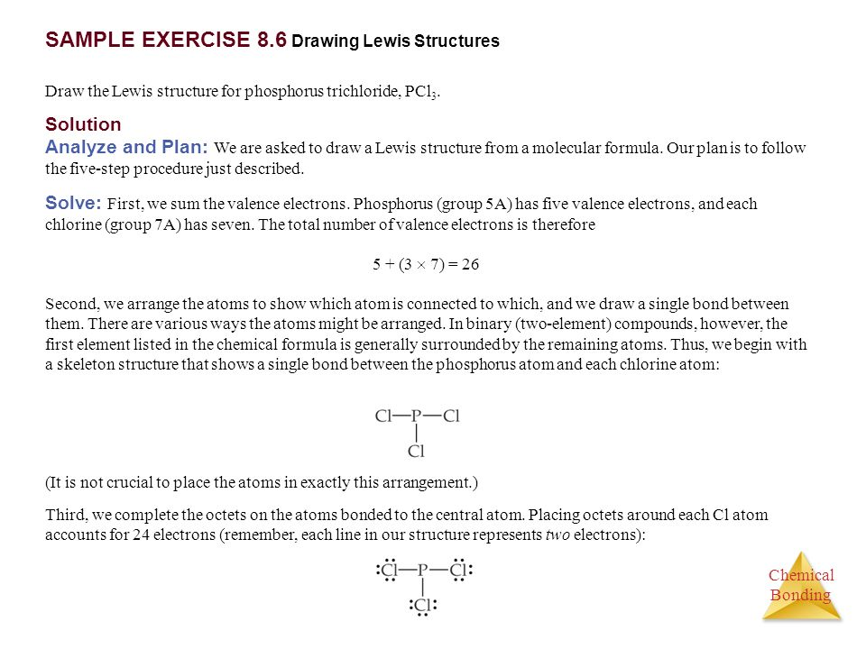 SAMPLE EXERCISE 8.6 Drawing Lewis Structures