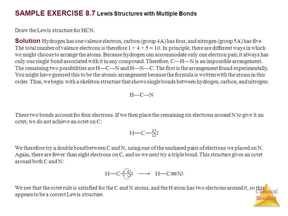 SAMPLE EXERCISE 8.7 Lewis Structures with Multiple Bonds