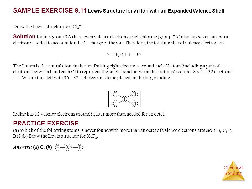 SAMPLE EXERCISE 8.11 Lewis Structure for an Ion with an Expanded Valence Shell