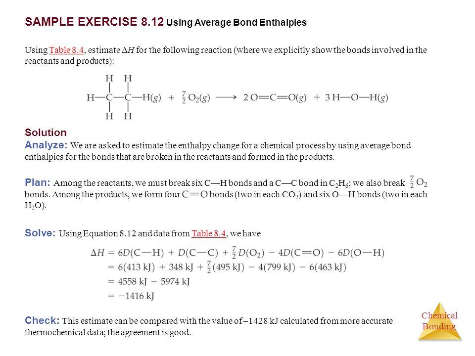SAMPLE EXERCISE 8.12 Using Average Bond Enthalpies