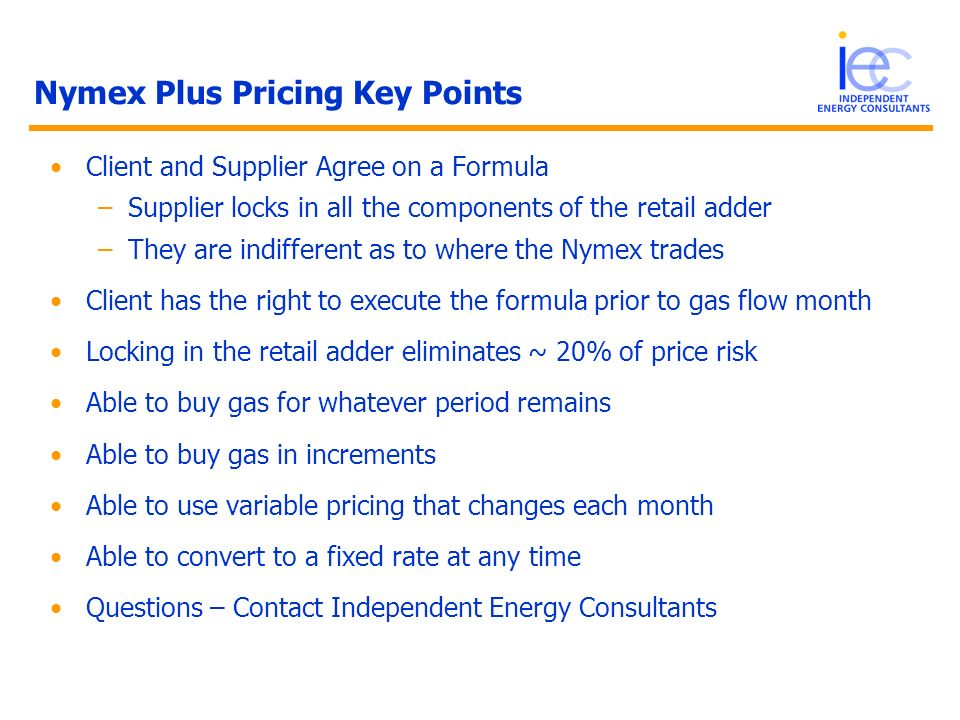 Nymex Plus Pricing Key Points