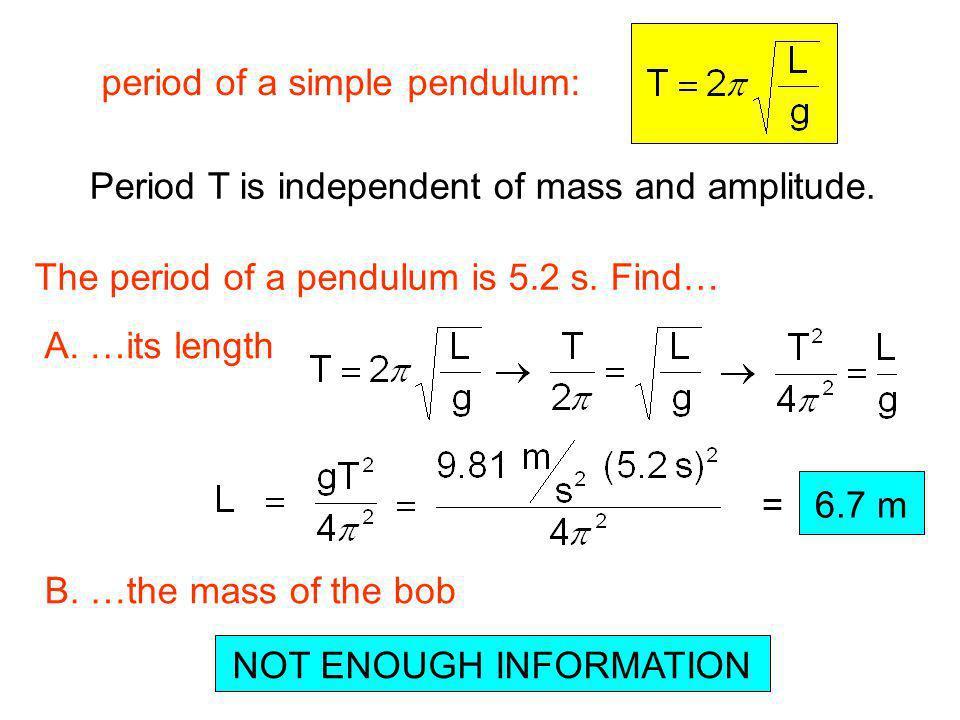 period of a simple pendulum: