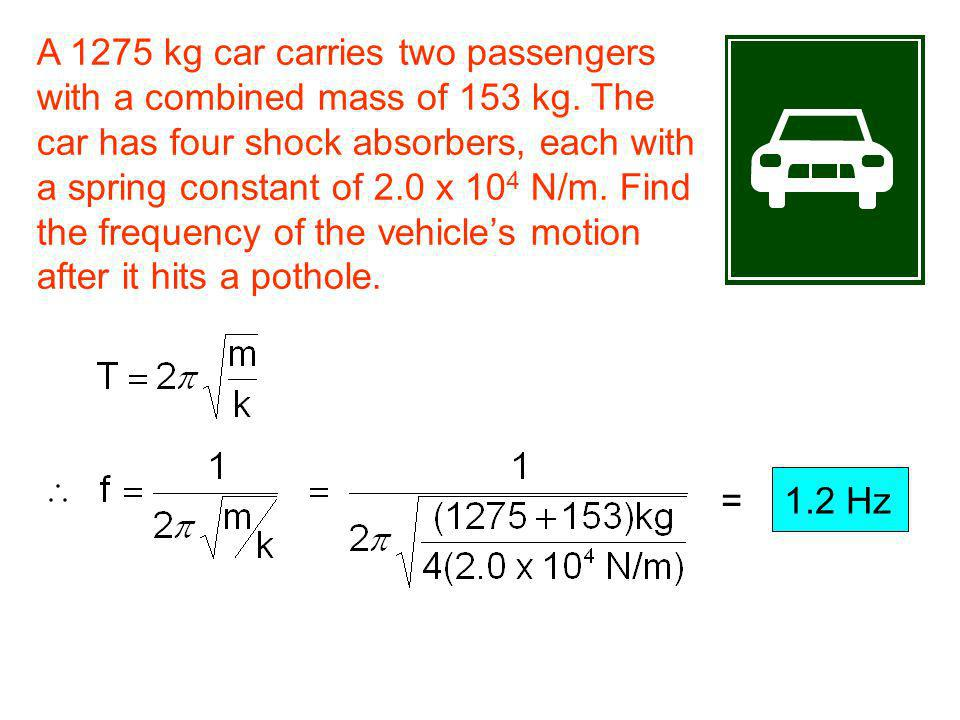 A 1275 kg car carries two passengers