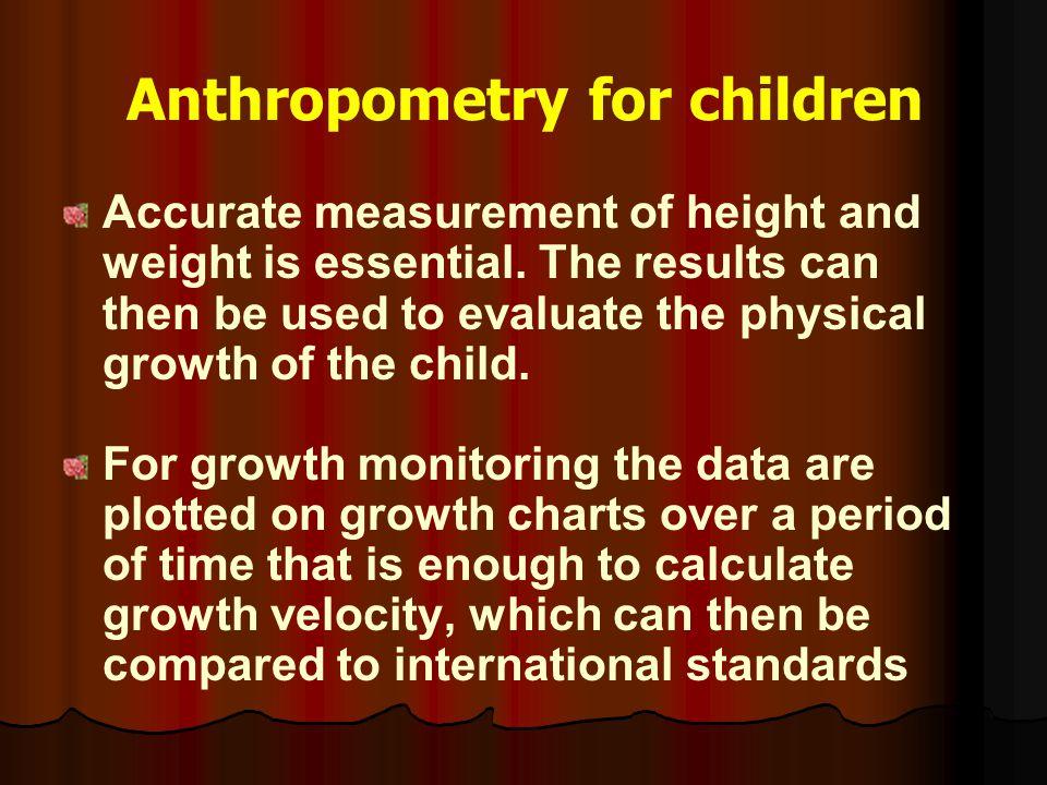 Anthropometry for children