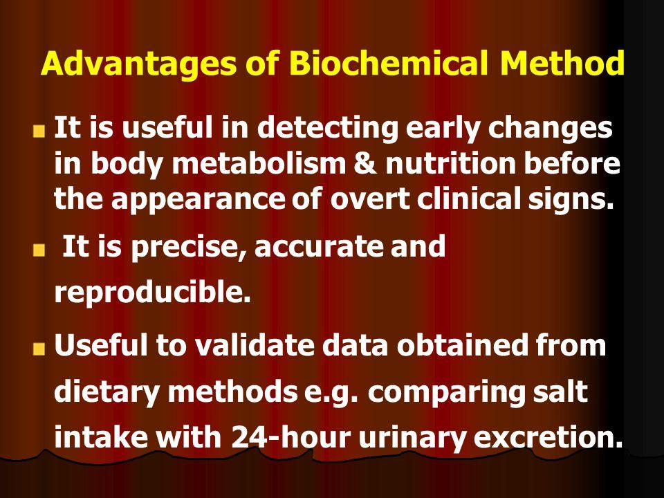 Advantages of Biochemical Method