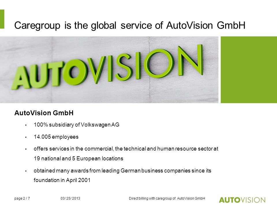 Caregroup is the global service of AutoVision GmbH