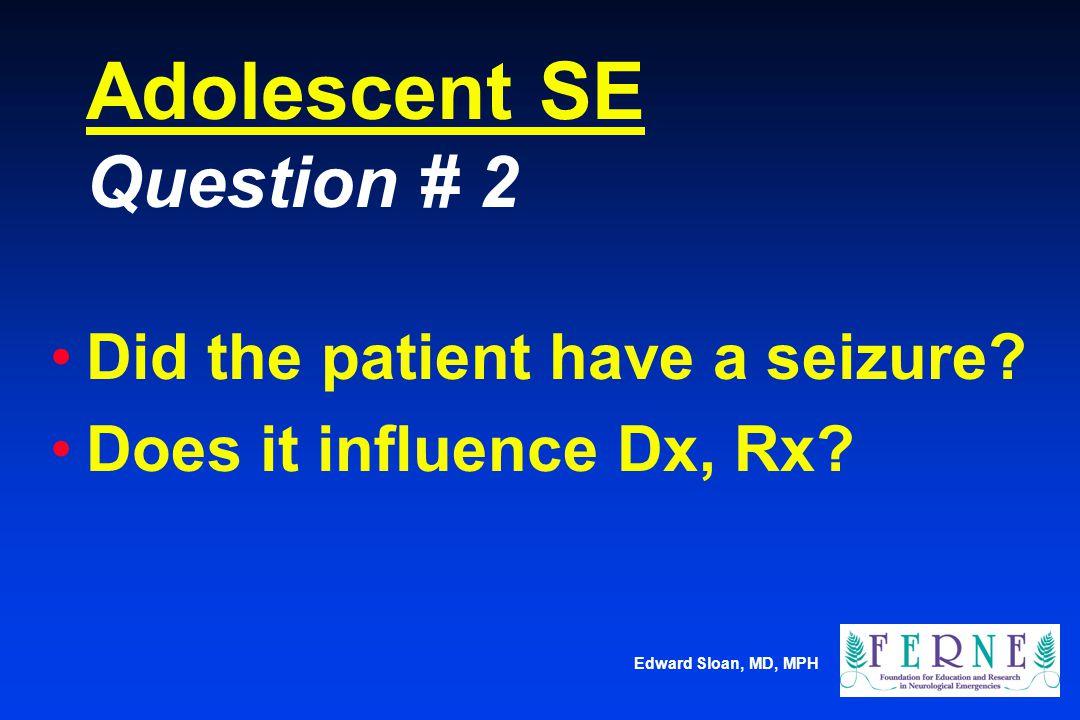 Adolescent SE Question # 2
