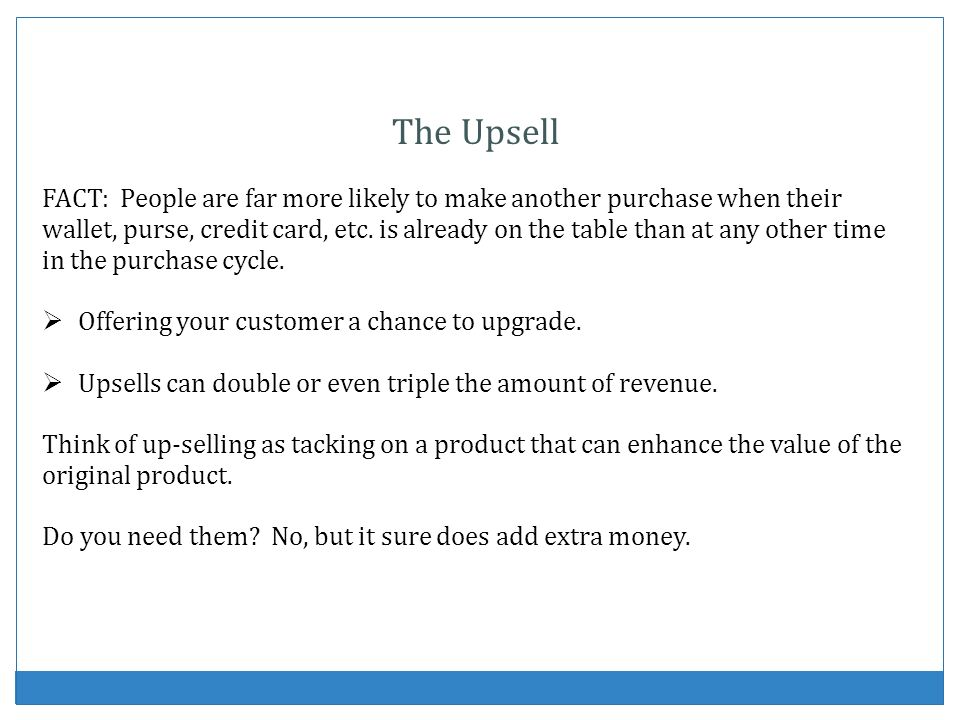 The Upsell
