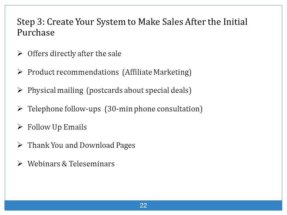 Step 3: Create Your System to Make Sales After the Initial Purchase