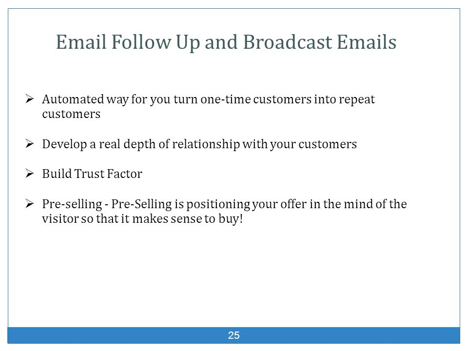 Email Follow Up and Broadcast Emails