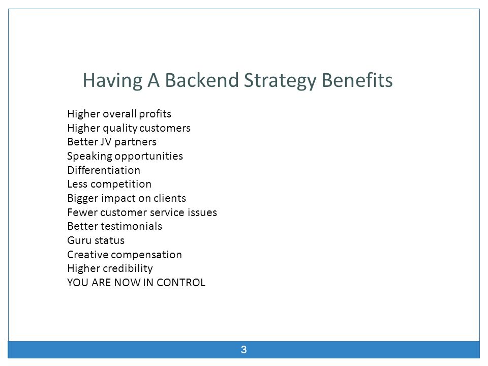 Having A Backend Strategy Benefits