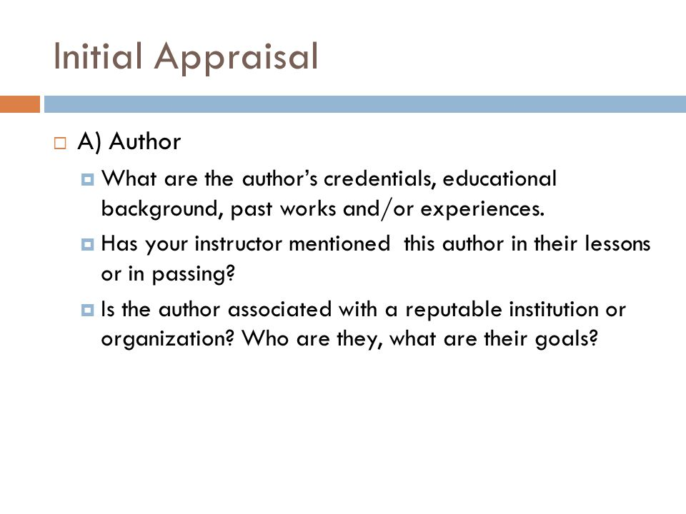 Initial Appraisal A) Author