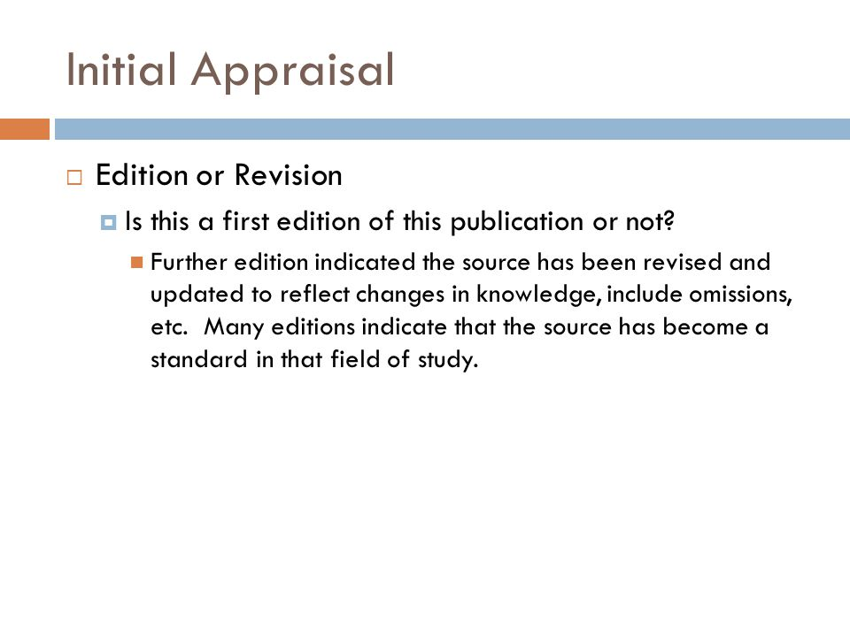 Initial Appraisal Edition or Revision